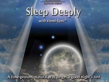 Sleep Deeply with Hemi-Sync