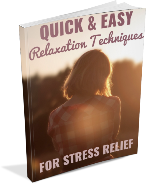 Quick and Easy Relaxation Techniques