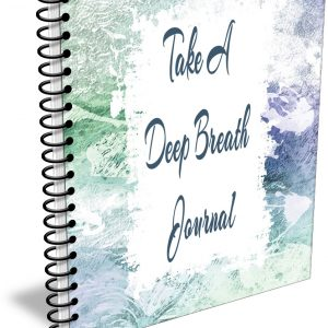 Take A Deep Breath Journal
