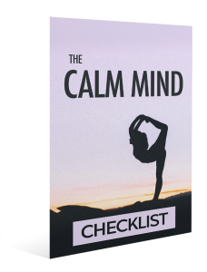 The Calm Mind Checklist