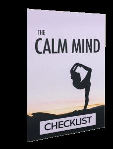 The Calm Mind Checklist