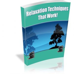Relaxation Techniques That Work