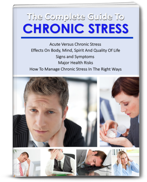 The Complete Guide To Chronic Stress
